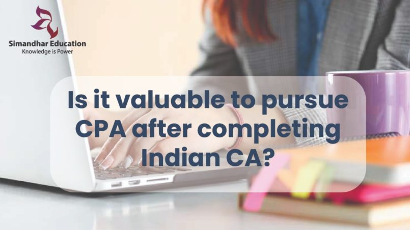Is-it-valuable-to-pursue-CPA-after-completing-Indian-CA